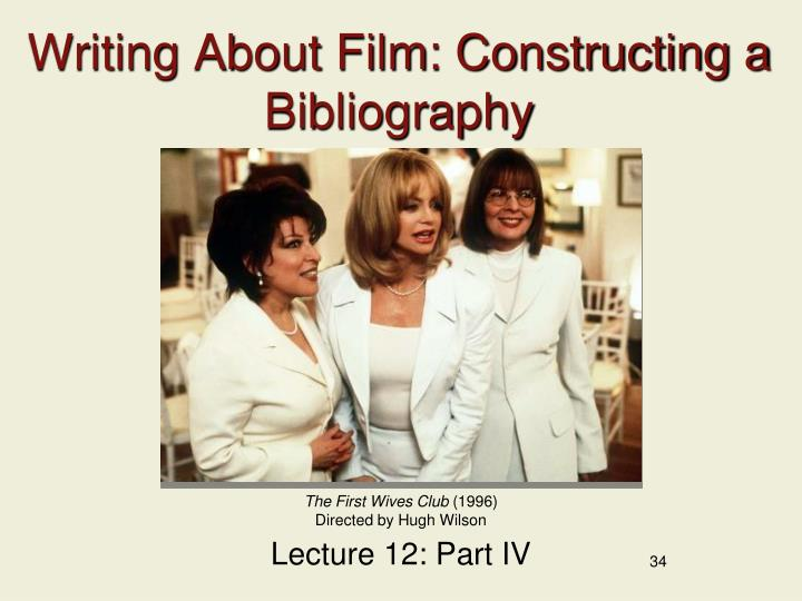 Writing About Film: Constructing a Bibliography