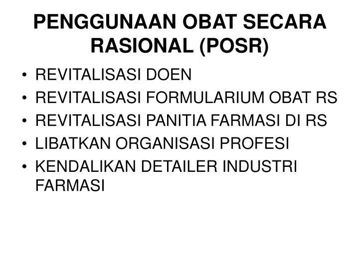 PENGGUNAAN OBAT SECARA RASIONAL (POSR)