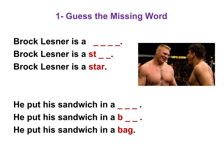 1- Guess the Missing Word