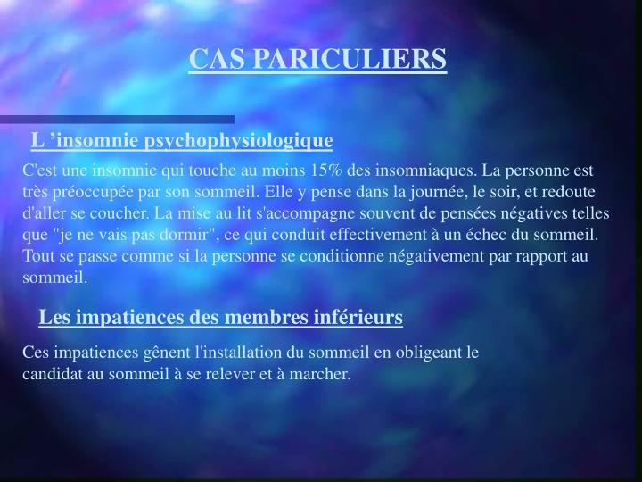 CAS PARICULIERS