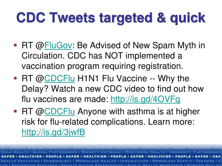 CDC Tweets targeted & quick