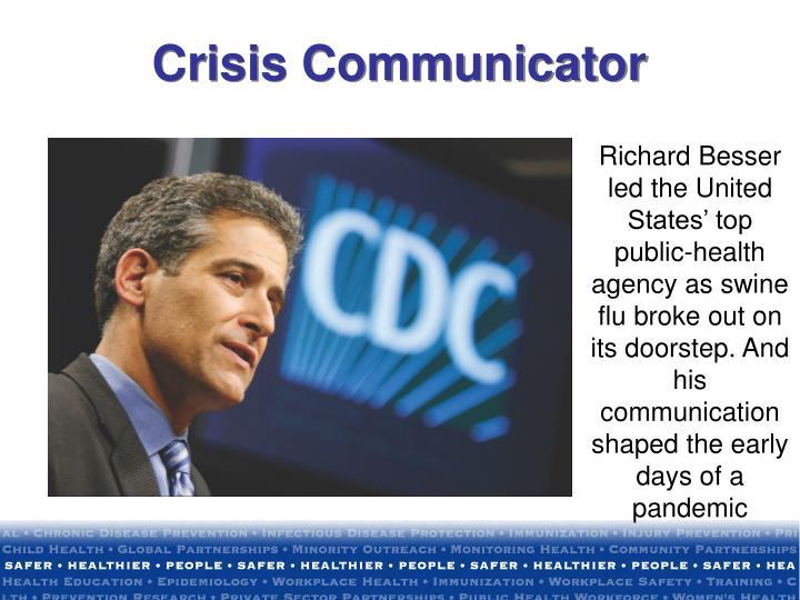 Crisis Communicator