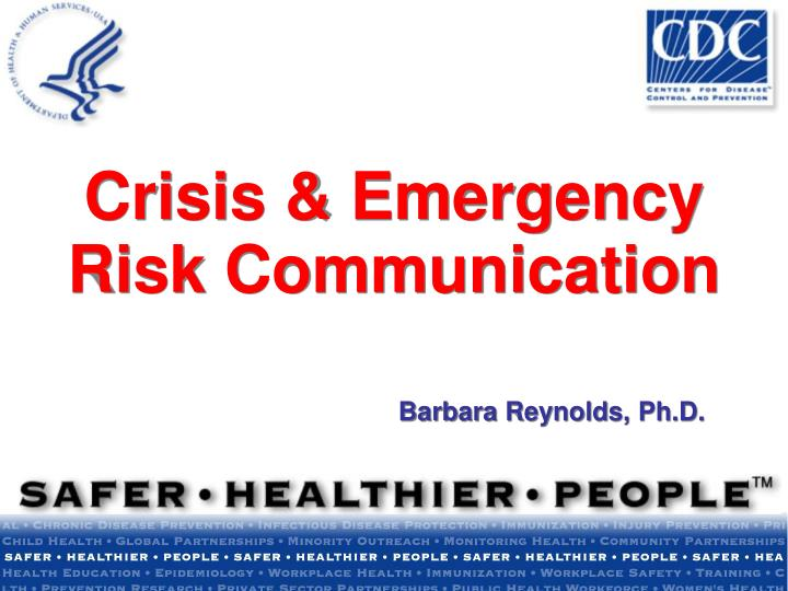 Crisis emergency risk communication barbara reynolds ph d