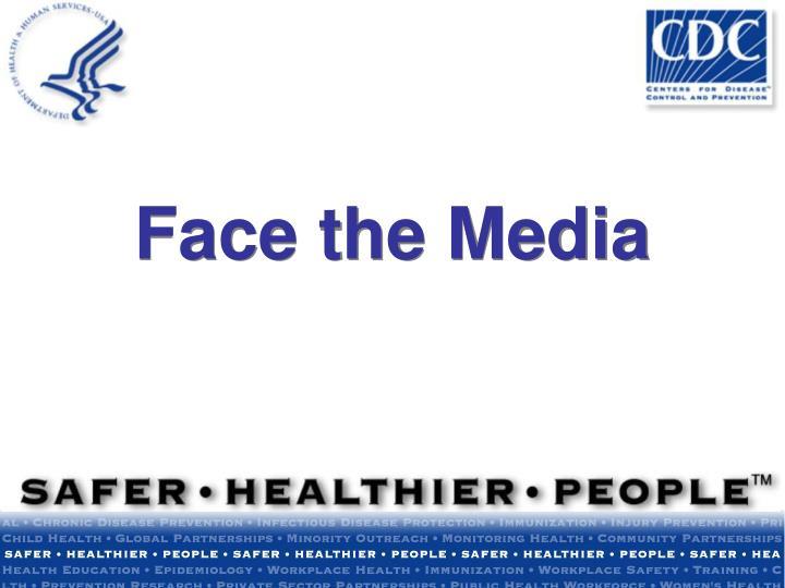 Face the Media
