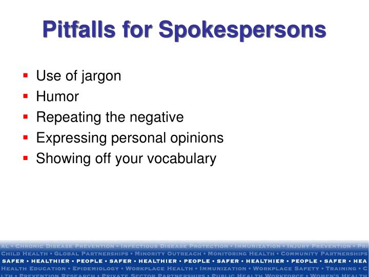 Pitfalls for Spokespersons