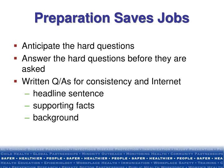 Preparation Saves Jobs
