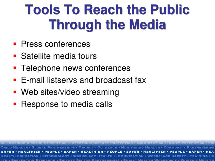 Tools To Reach the Public Through the Media