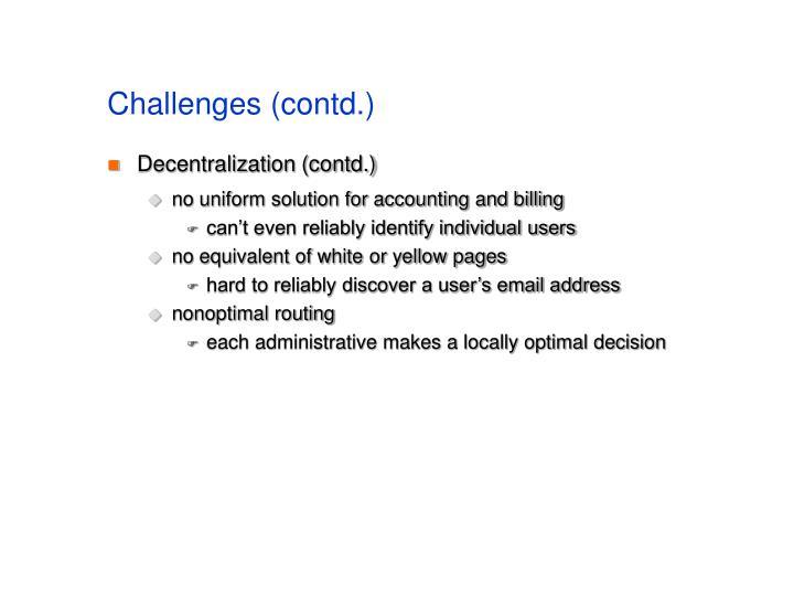 Challenges (contd.)