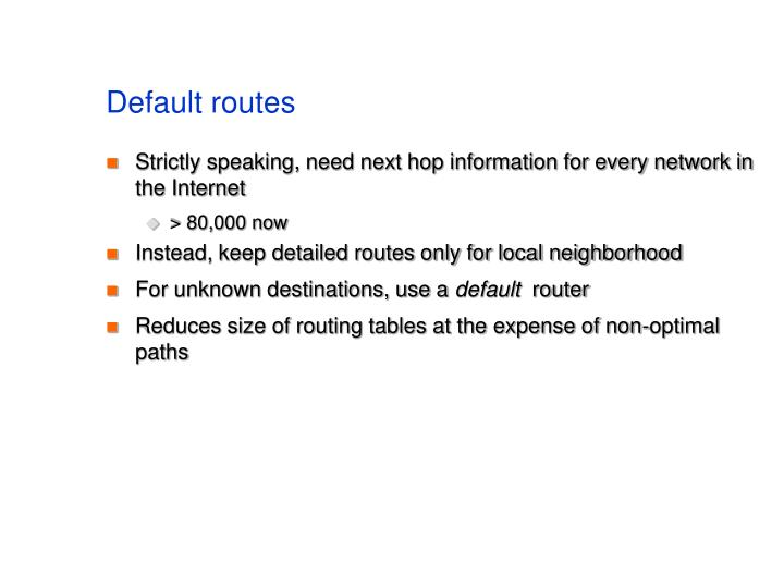 Default routes