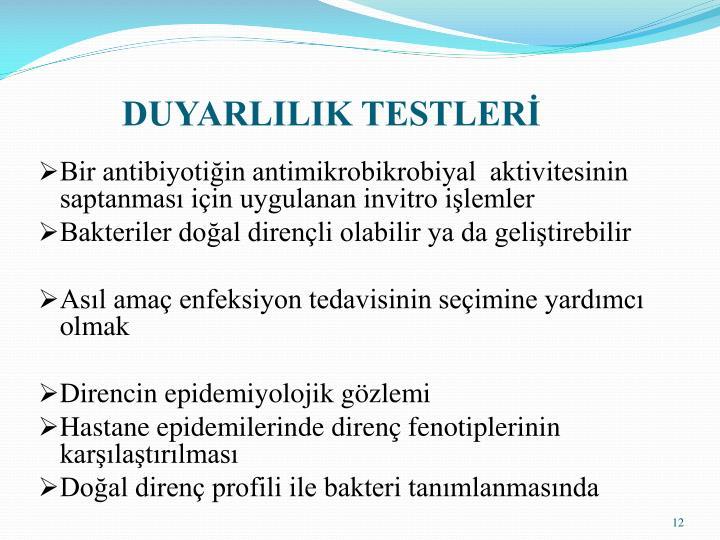 DUYARLILIK TESTLER