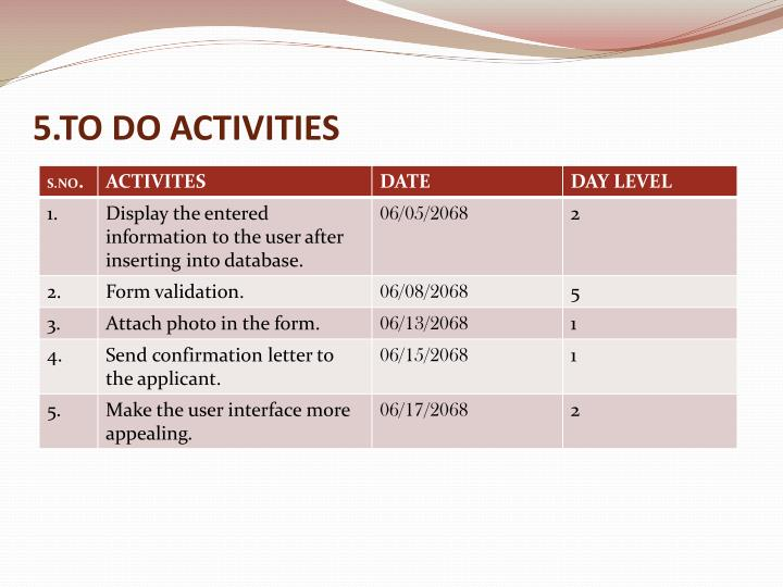5.TO DO ACTIVITIES
