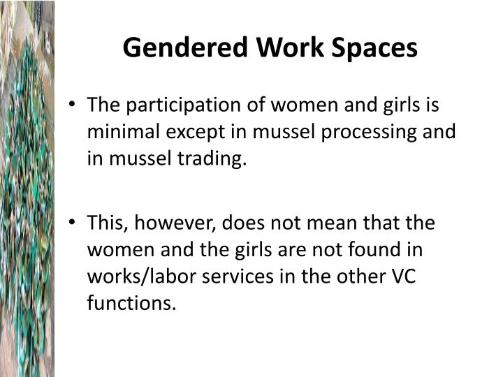Gendered Work Spaces