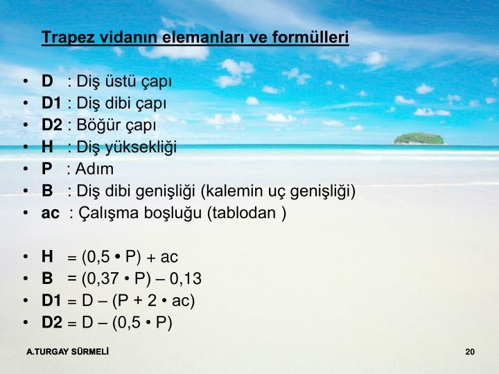 Trapez vidanın elemanları ve formülleri