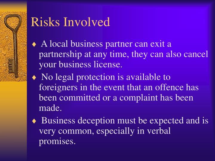 Risks Involved