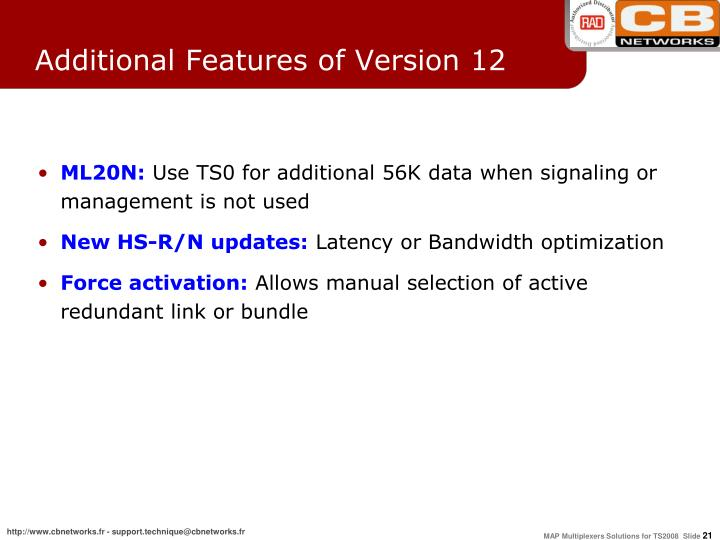 Additional Features of Version 12