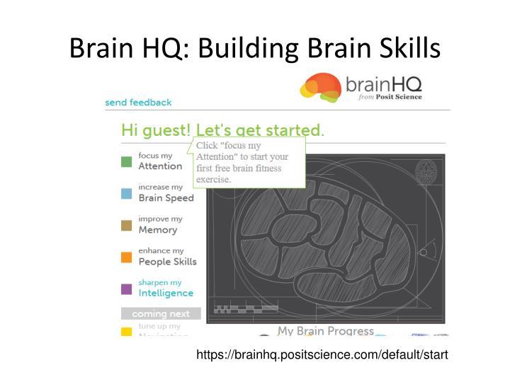 Brain HQ: Building Brain Skills