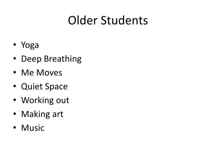 Older Students