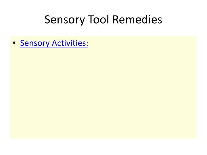 Sensory Tool Remedies