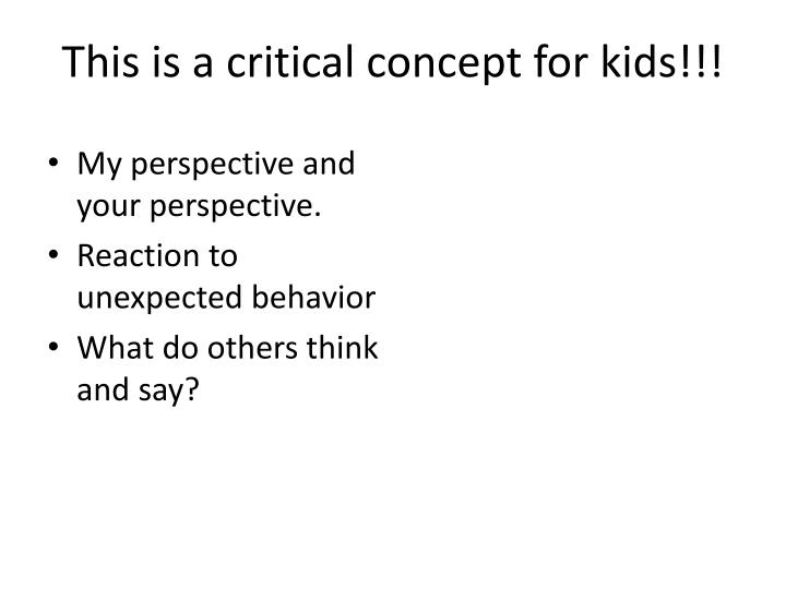 This is a critical concept for kids!!!