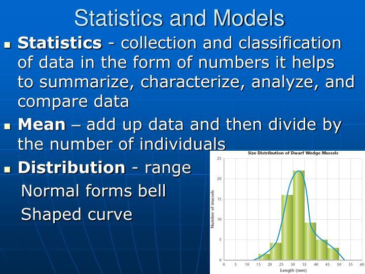 Statistics and Models