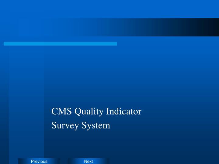 CMS Quality Indicator