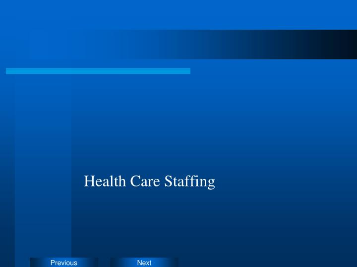Health Care Staffing