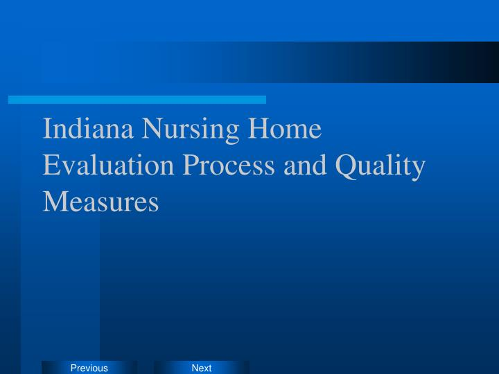 Indiana Nursing Home Evaluation Process and Quality Measures