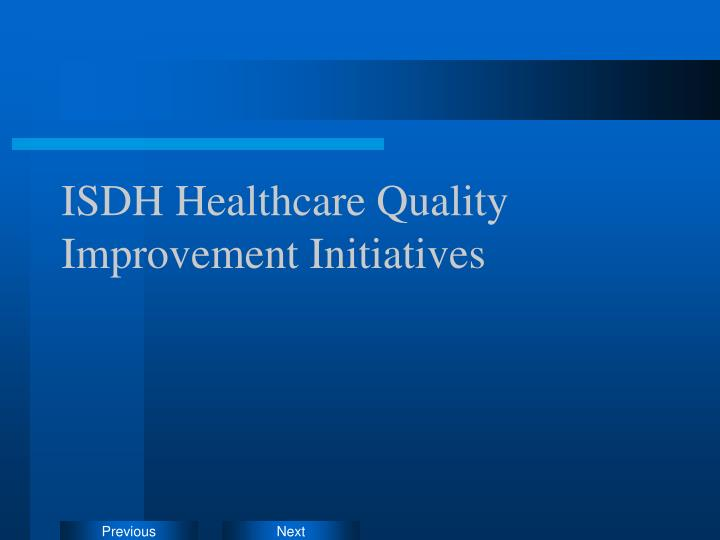 ISDH Healthcare Quality Improvement Initiatives