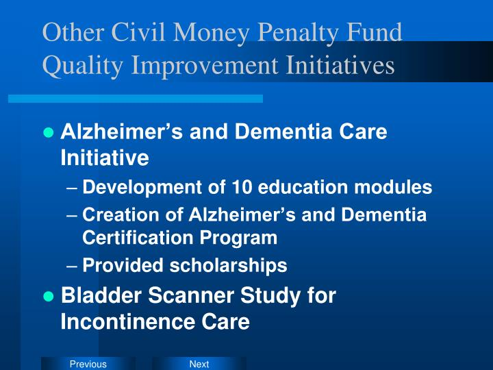 Other Civil Money Penalty Fund Quality Improvement Initiatives