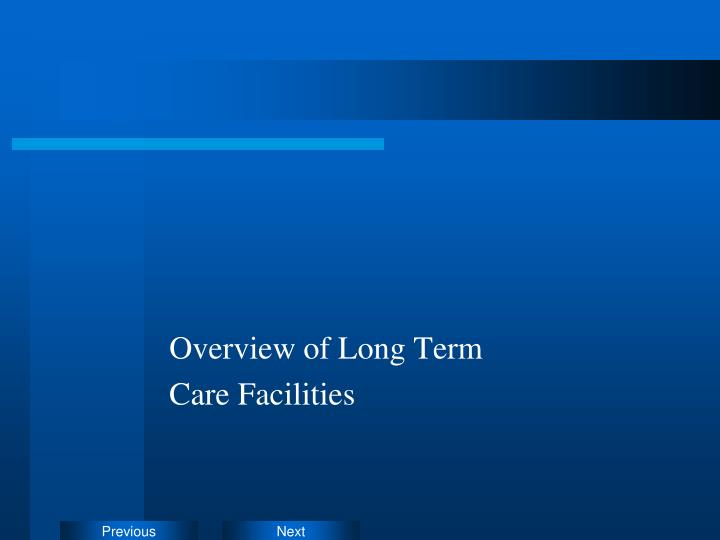 Overview of Long Term