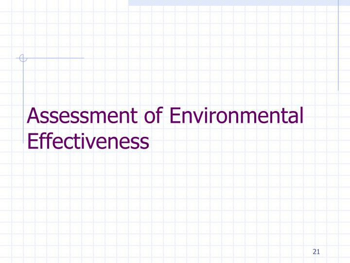 Assessment of Environmental Effectiveness