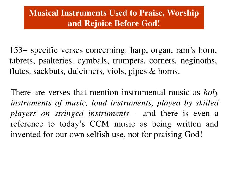 Musical Instruments Used to Praise, Worship and Rejoice Before God!