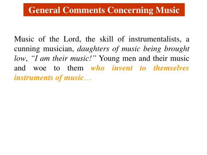 General Comments Concerning Music