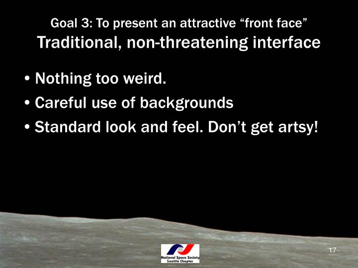 "Goal 3: To present an attractive ""front face"""
