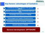 key factors advantages of cantabria