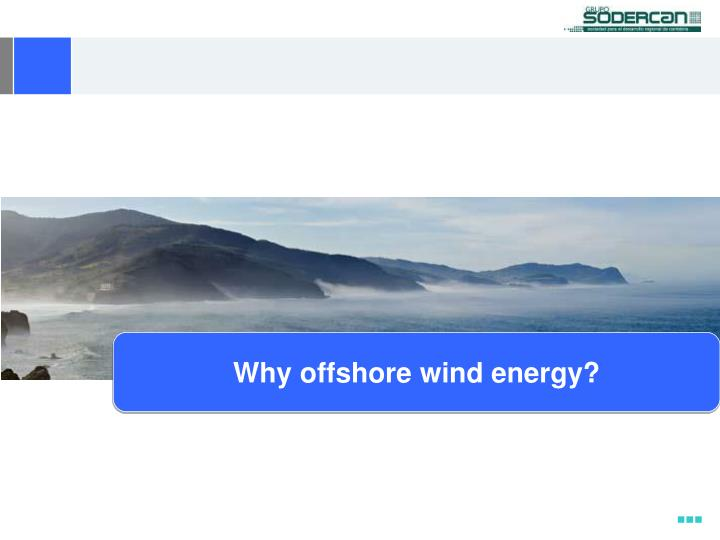Why offshore wind energy?