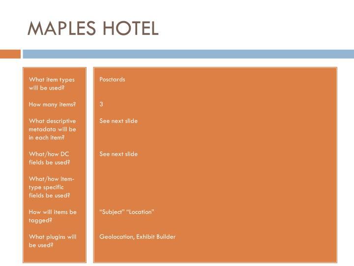 MAPLES HOTEL