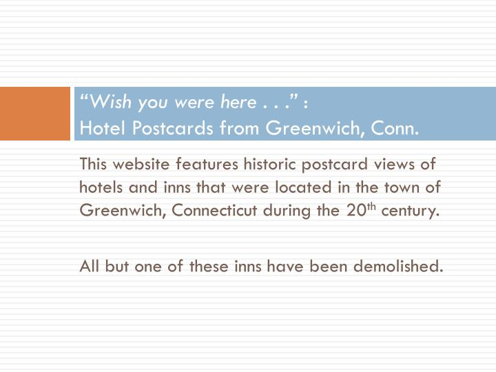 Wish you were here hotel postcards from greenwich conn
