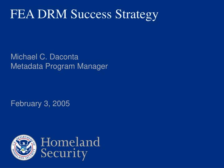 Fea drm success strategy