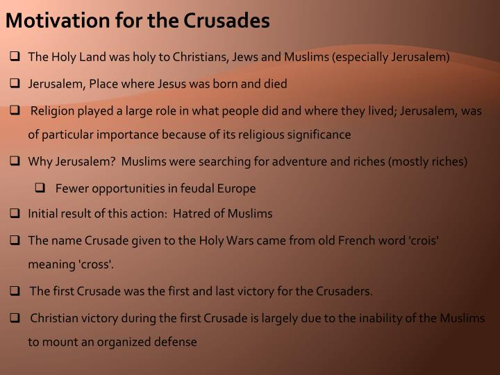 Motivation for the Crusades