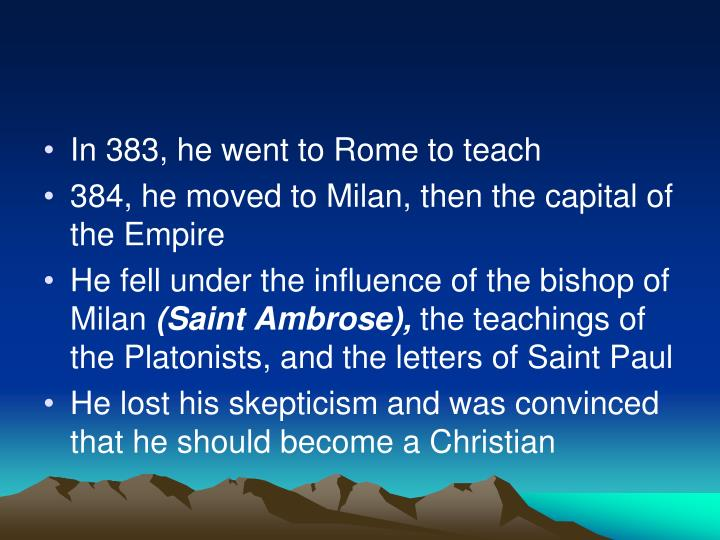 In 383, he went to Rome to teach