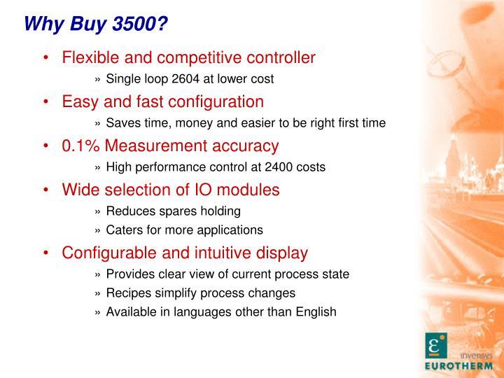 Why Buy 3500?