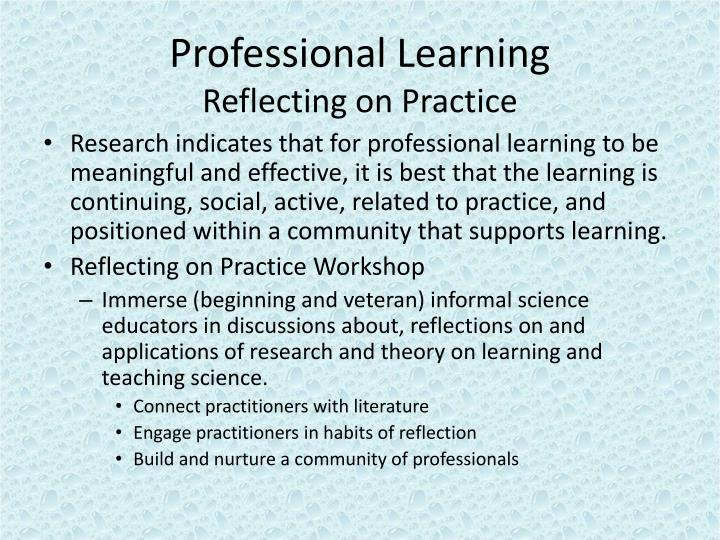 Professional learning reflecting on practice