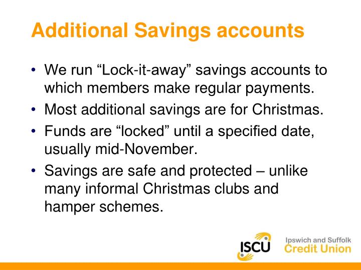Additional Savings accounts