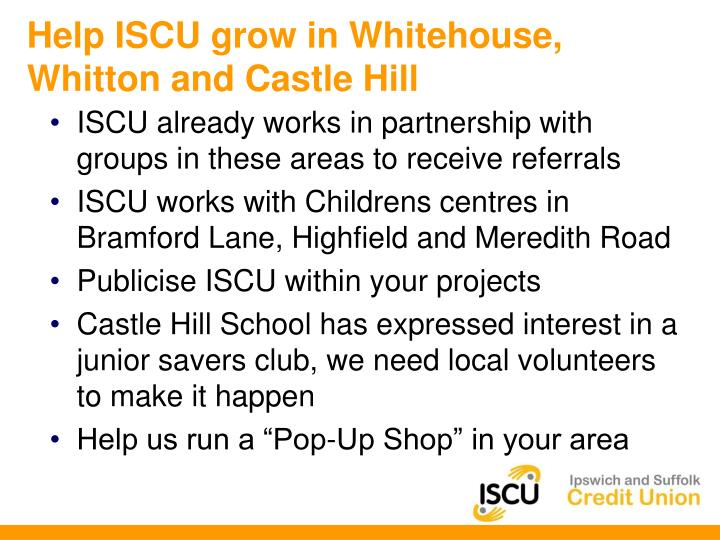 Help ISCU grow in Whitehouse, Whitton and Castle Hill