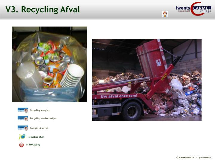 V3. Recycling Afval