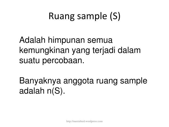 Ruang sample (S)