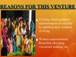 reasons for this venture