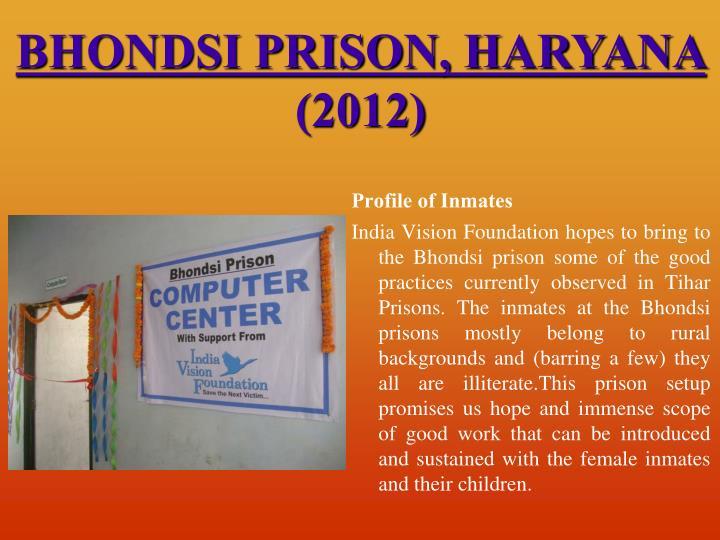 BHONDSI PRISON, HARYANA