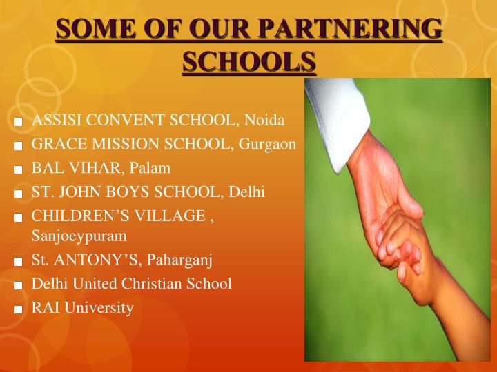SOME OF OUR PARTNERING SCHOOLS